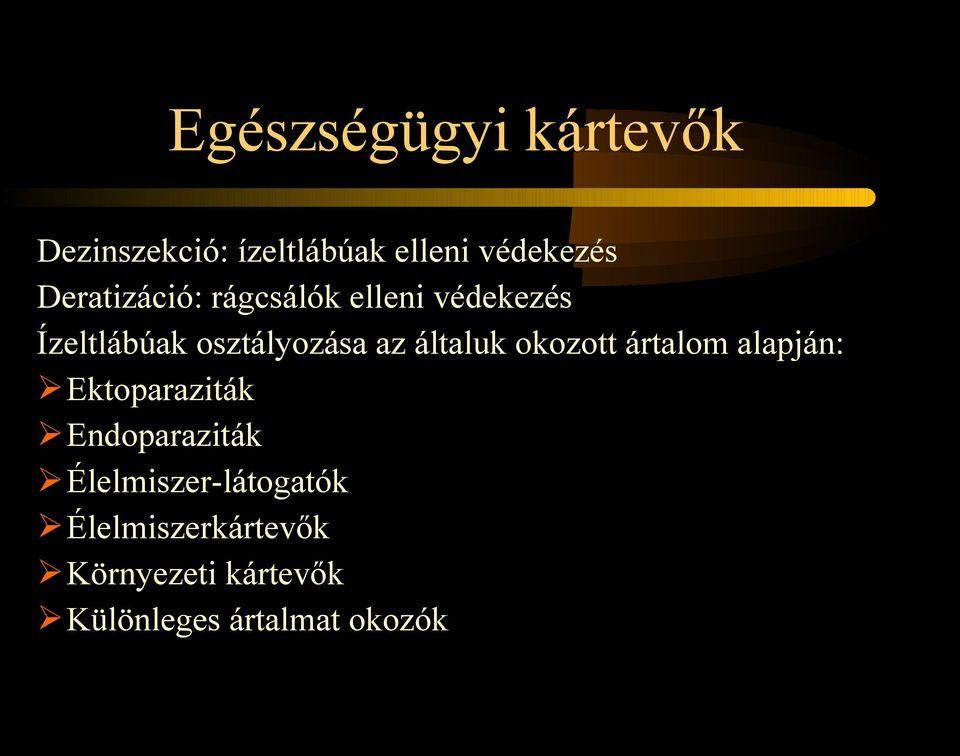 endoparaziták ektoparaziták parazitoidok